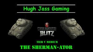 Sherman-ator
